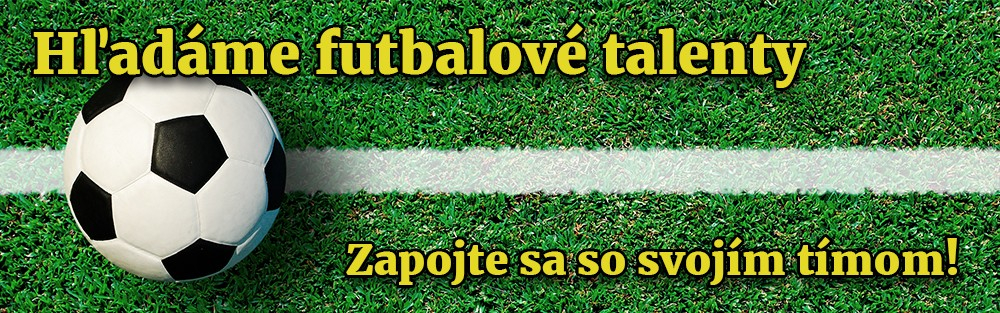 Hľadáme futbalové talenty!