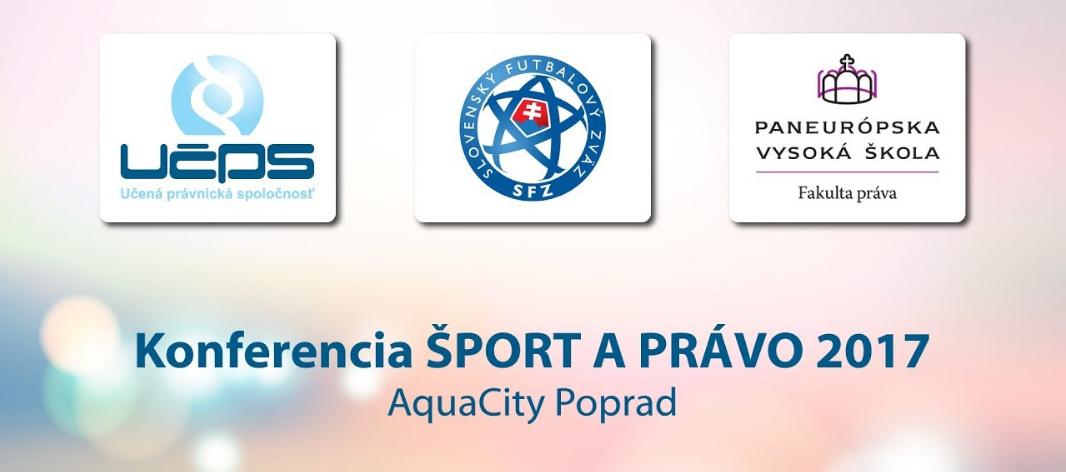 """LIVE: Konferencia """"ŠPORT A PRÁVO 2017"""" - AquaCity Poprad"""