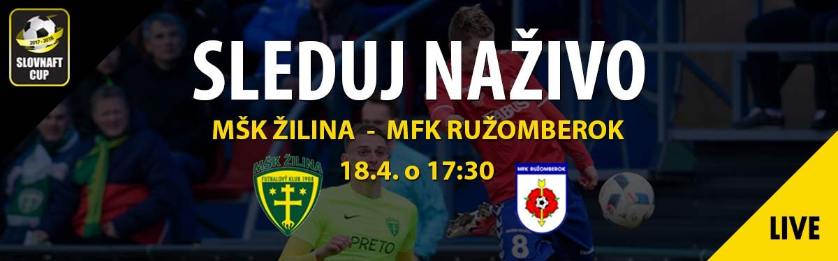 LIVE: 18.4. 2018, 17:30 MŠK ŽILINA – MFK RUŽOMBEROK