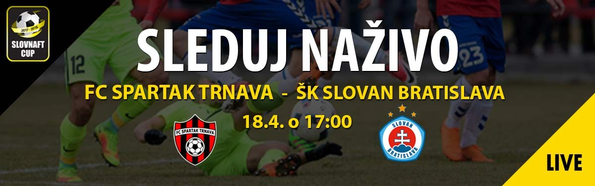LIVE: 18.4. 2018, 17:00 FC SPARTAK TRNAVA – ŠK SLOVAN BRATISLAVA