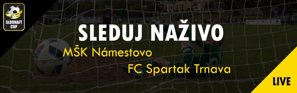LIVE: 27.9. 2017 15:30 MŠK Námestovo – FC Spartak Trnava