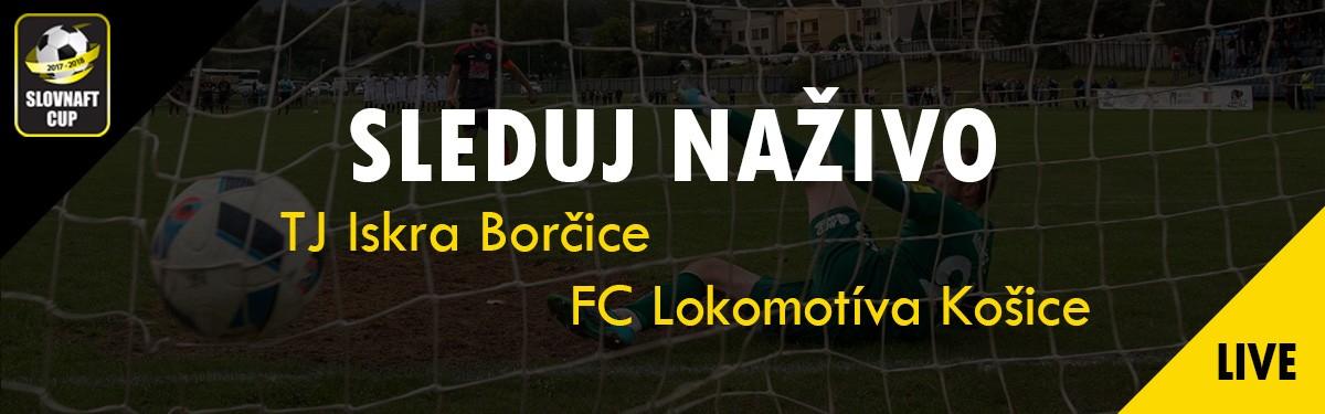 LIVE: 27.9. 2017 15:30 TJ Iskra Borčice – FC Lokomotíva Košice