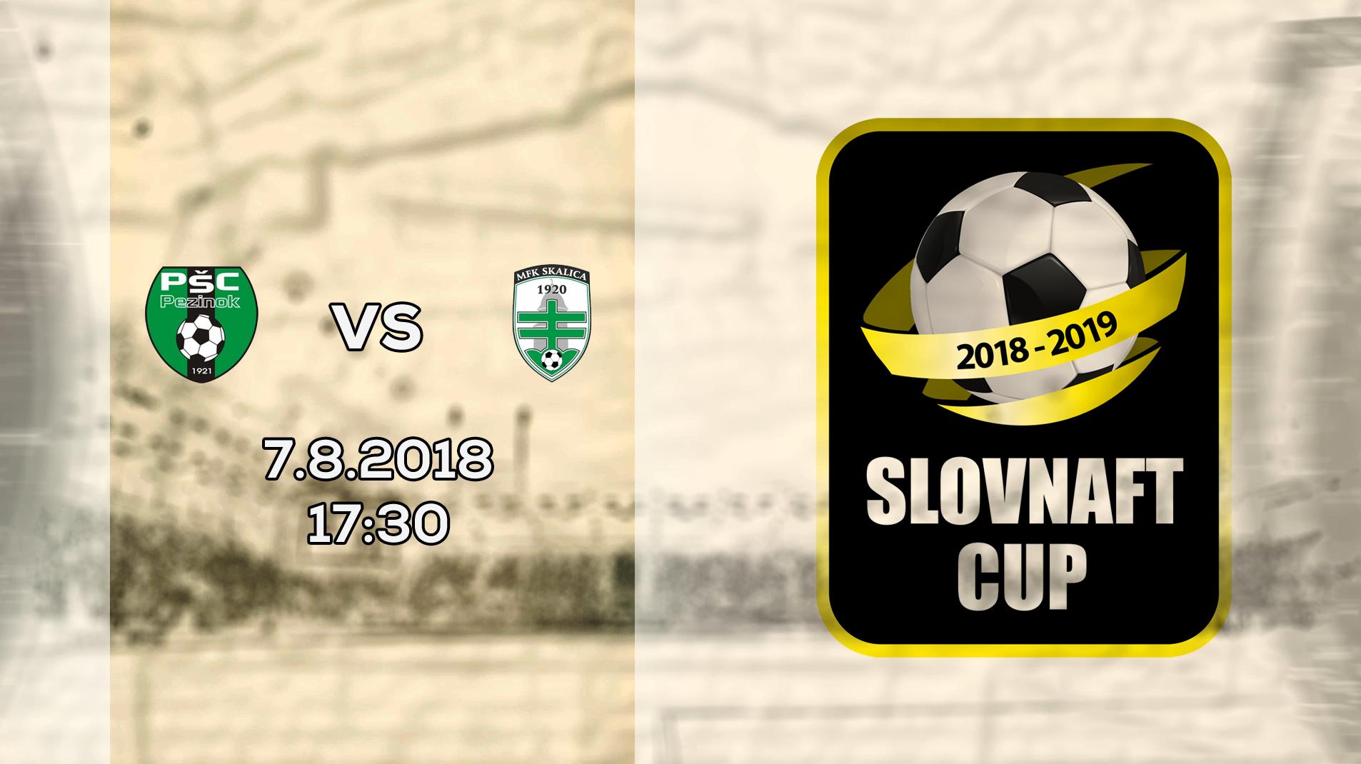 LIVE: 2. KOLO SLOVNAFT CUP: 7. AUGUSTA 2018, 17:30 PŠC PEZINOK – MFK SKALICA
