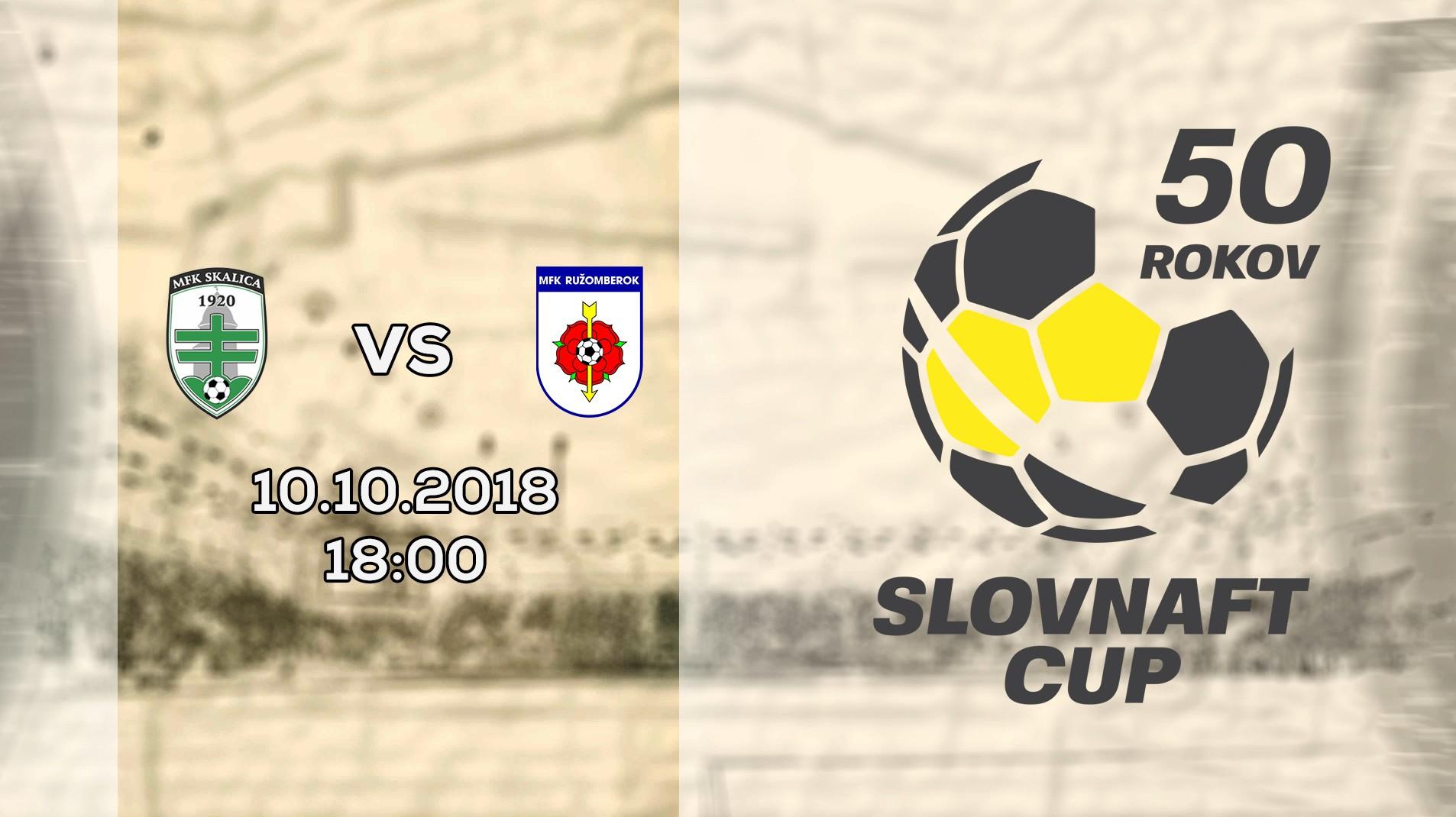 LIVE: SLOVNAFT CUP: 10. OKTÓBRA 2018, 18:00 MFK SKALICA – MFK RUŽOMBEROK