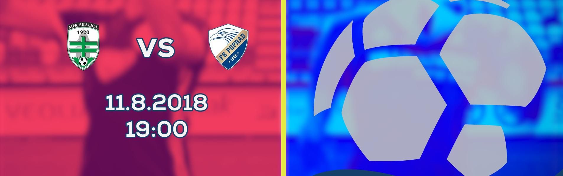 LIVE: 2. LIGA: 11. AUGUSTA 2018, 19:00 MFK SKALICA – FK POPRAD