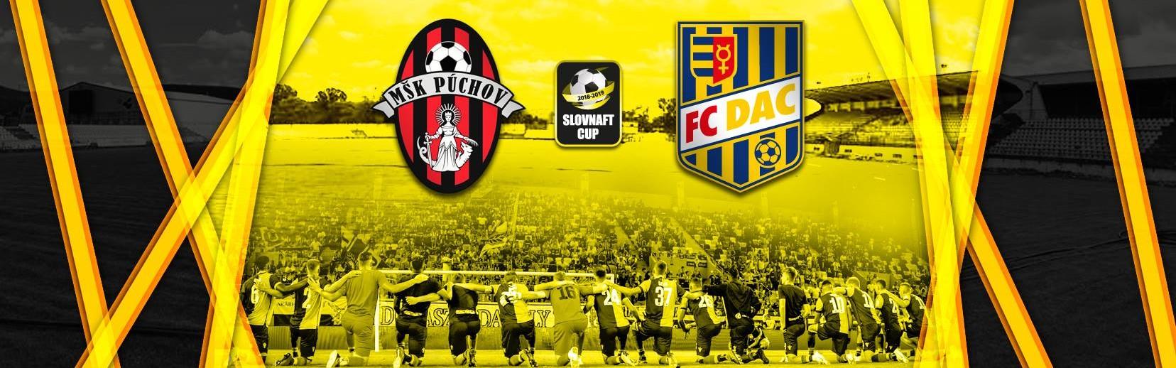 LIVE: 2. KOLO SLOVNAFT CUP: 8. AUGUSTA 2018, 17:00 MŠK PÚCHOV – FC DAC 1904 DUNAJSKÁ STREDA