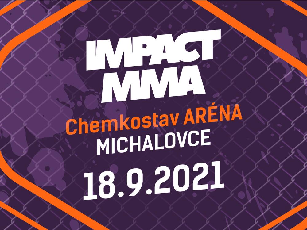 Lístky na podujatie IMPACT MMA práve v predaji!