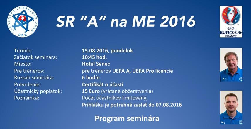 SEMINÁR TRÉNEROV SLOVENSKO NA ME 2016