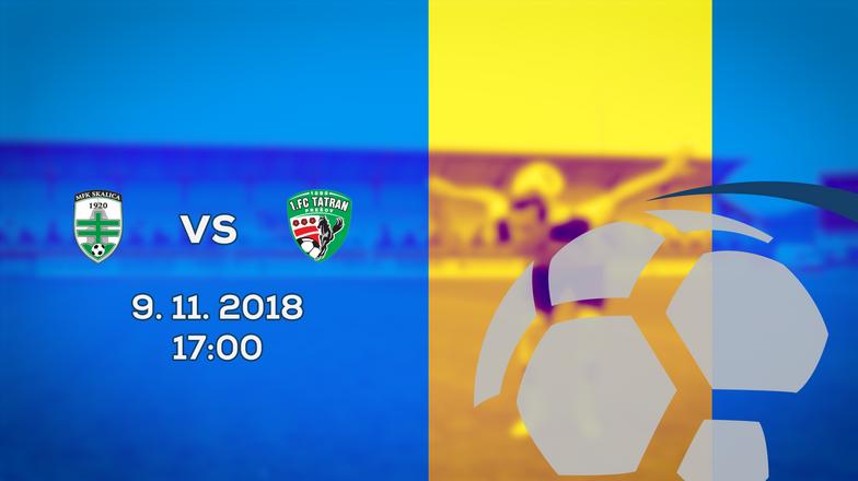 LIVE: 2. LIGA: 9. NOVEMBRA 2018, 17:00 MFK SKALICA – 1. FC TATRAN PREŠOV