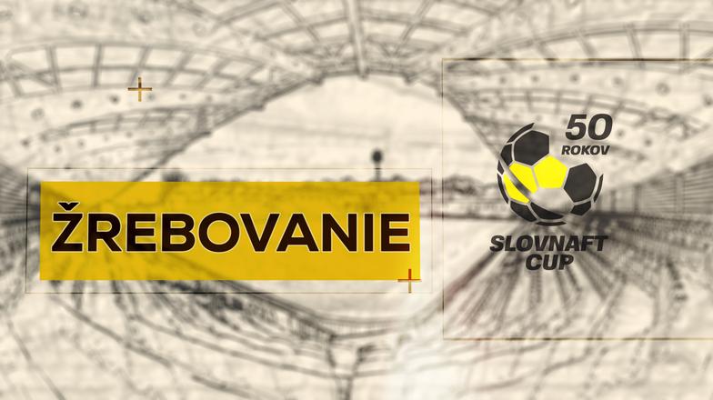 LIVE: SLOVNAFT CUP: 12. SEPTEMBRA 2018, 11:00 ŽREBOVANIE 4. KOLA SLOVNAFT CUPU