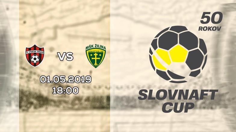 LIVE: FINÁLE SLOVNAFT CUP: 1. MÁJA 2019, 18:00 FC SPARTAK TRNAVA - MŠK ŽILINA